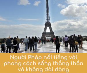 Nguoi Phap noi tieng voi phong cach song thang than va khong dai dong