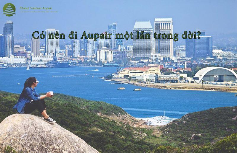 Có nên đi Aupair một lần trong đời?